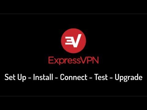 Express VPN Download 👮 Setup, Install, Upgrade & Testing- Complete Express VPN Tutorial/Review