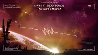 Video Envine ft. Brock London - The New Generation [HQ Edit] download MP3, 3GP, MP4, WEBM, AVI, FLV Agustus 2018