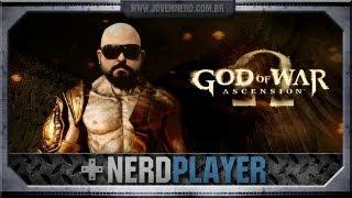 God of War: Ascension BETA - Coçou, bateu! | Nerdplayer 59