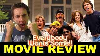 Everybody Wants Some!! - Movie Review