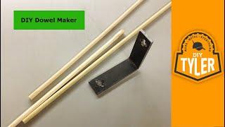 Make a Dowel Maker