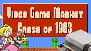 The Video Game Market Crash of 1983...and How Nintendo Saved It | Gaming Corner