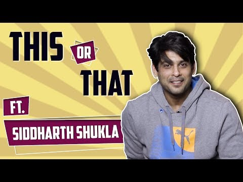 siddharth-shukla-plays-this-or-that-|-india-forums
