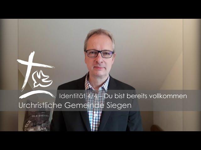 UGS - Predigt Teil 4/4 - Unsere Identität in Christus - Markus Klitschke
