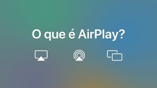 O que é AirPlay? — Suporte da Apple