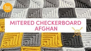 How To Crochet - Mitered Checkerboard Afghan