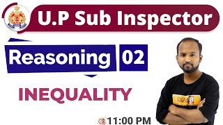 Class-02 || UPSI || Reasoning || By Pulkit Sir || INEQUALITY