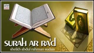 Surah Ar Ra'd Sudais - Quran Sharif Ki Tilawat - Sheikh Abdul Rehman Sudais 2017