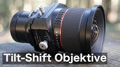 Was ist ein Tilt Shift Objektiv? | Fotografieren lernen [Deutsch]