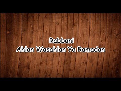 Rabbani-Ahlan Wa Sahlan Ya Ramadhan(lirik)