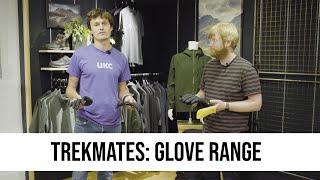 SPOTLIGHT: Trekmates - Gloves Range