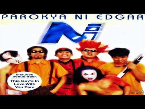 Parokya Ni Edgar Edgar Edgar Musikahan Full Album