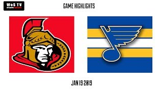 NHL Highlights   Ottawa Senators vs  St. Louis Blues   Jan  19, 2019
