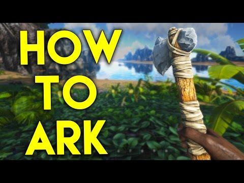 Ark Survival Evolved - HOW TO ARK - Staying Alive & Basics