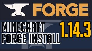 FORGE 1.14.3 minecraft - how to download & install Forge 1.14.3 (on Windows)