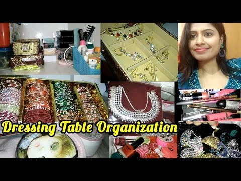 My Dressing Table Organization || How I Organize my Dressing Table || Makeup Organization ||