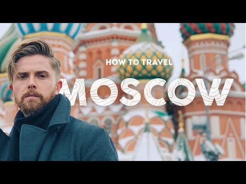 How to Get In to Russia | Moscow Travel Guide