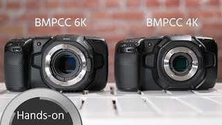 BMPCC 6K vs. BMPCC 4K - Which one is for you?