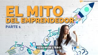 #019 - El Mito del Emprendedor  -  Parte 1 - Libros para Emprendedores