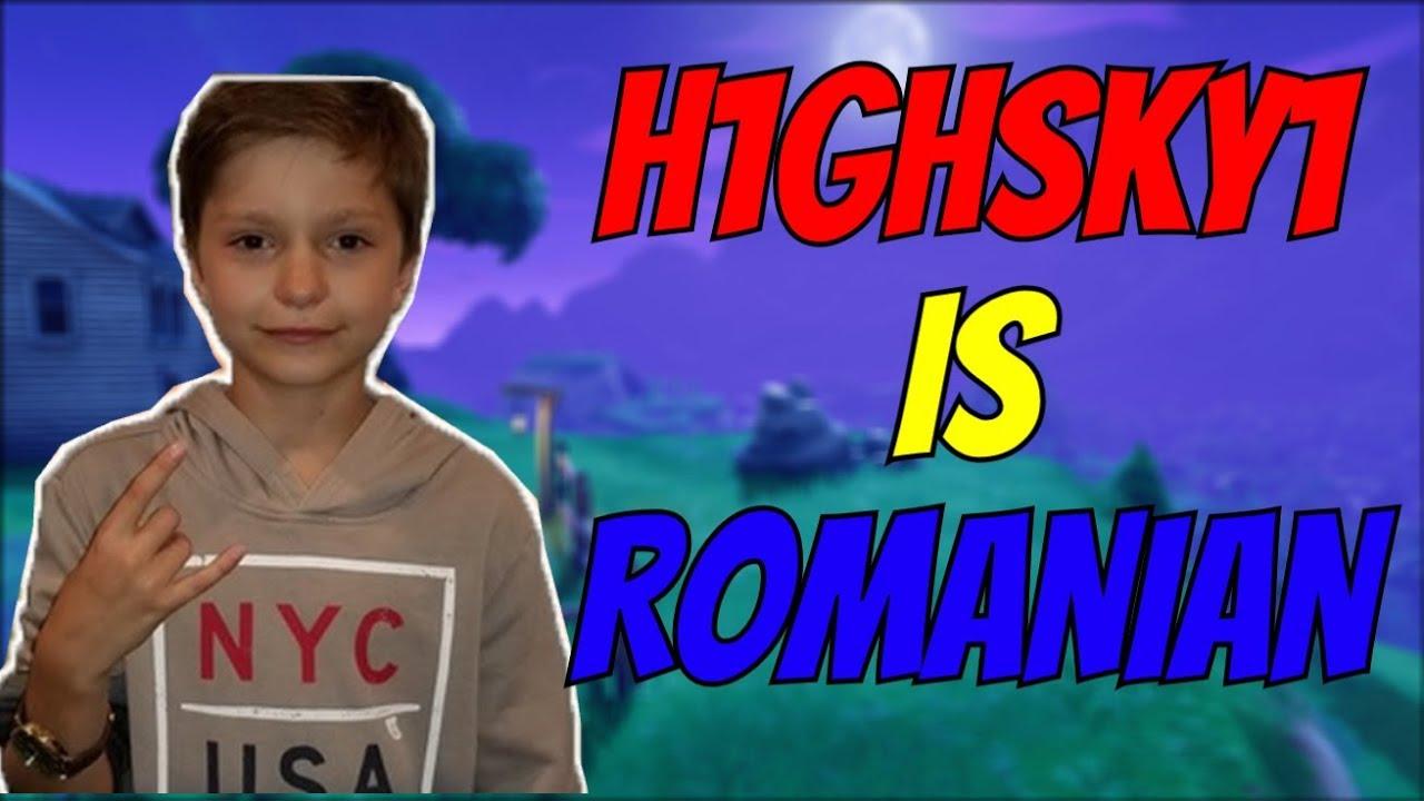H1GHSKY1 IS ROMANIAN ! CEL MAI BUN ROMAN LA FORTNITE ??!