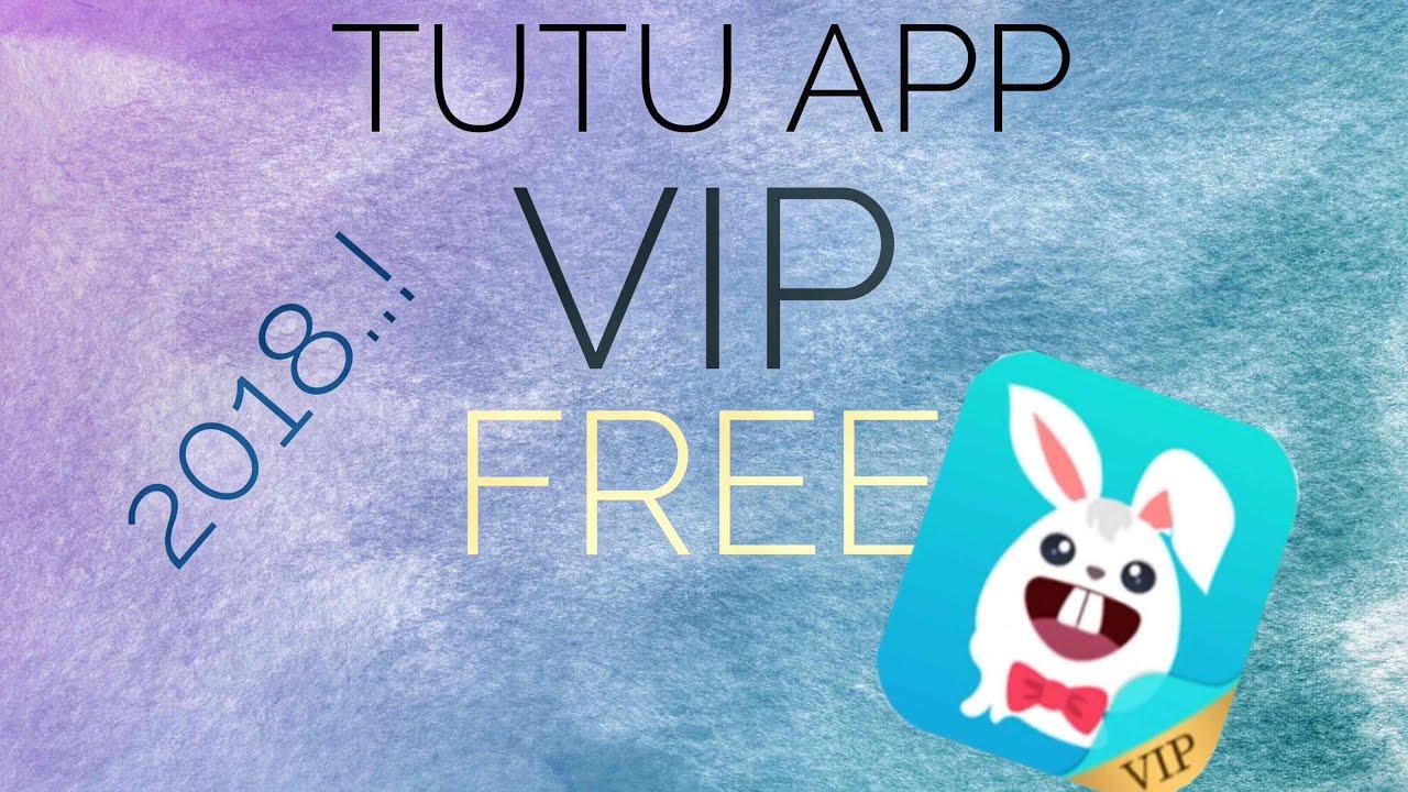 TutuApp vip free 2018