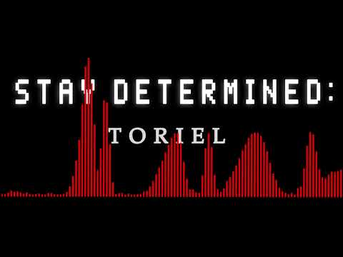 Stay Determined - Toriel [Visualizer]