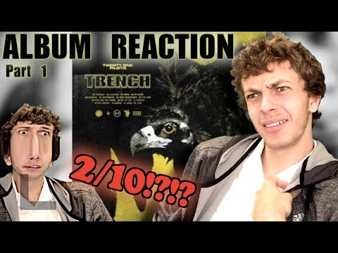 First Reaction to Twenty-One Pilots - Trench! (+ Review) *PART 1*