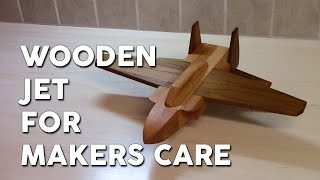 Wooden Jet for Makers Care