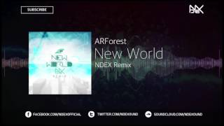 Arforest New World NDEX Remix FREE DOWNLOAD.mp3