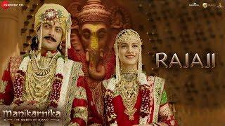 Rajaji Full | Manikarnika | Kangana Ranaut | Pratibha Singh Baghel & Ravi Mishra