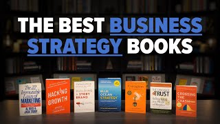 Top 7 Best Business And Marketing Strategy Books