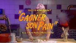 Gaetan Nonchalant - Gagner son pain