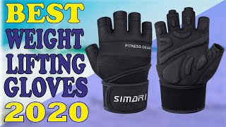Top 5 Best Weight Lifting Gloves 2020