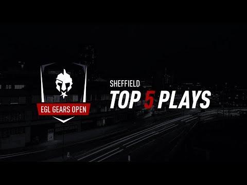EGL Gears Open Sheffield Top 5 Plays