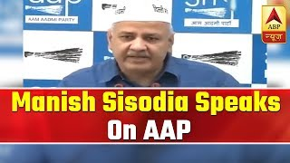Delhi: Manish Sisodia Speaks On AAP And Congress' Alliance  | ABP News