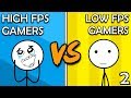High FPS Gamers VS Low FPS Gamers (Here We Go Again)