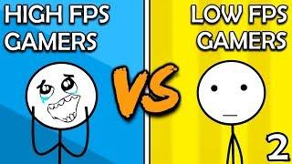 High FPS Gamers VS Low FPS Gamers (Here We Go Again)