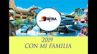 Parques IRTRA con mi familia 2019