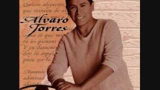 Alvaro torres,La unica
