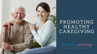 Ot-v Season 2 Episode 4: Promoting Healthy Caregiving