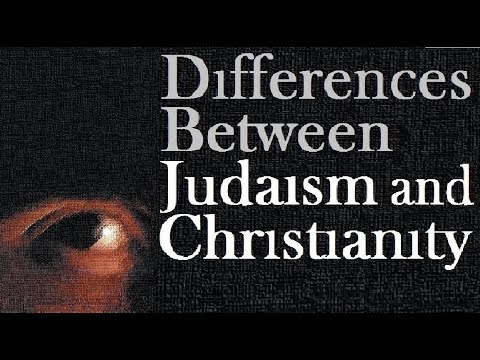 JUDAISM & CHRISTIANITY: The Differences (Reply to one for israel maoz messianic jews for jesus МЕБИ)
