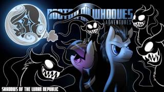 Doctor Whooves Adventures[Episode 6]: Shadows of the Lunar Republic