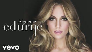 Edurne - Sigueme (Audio)