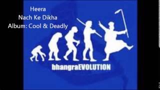 Heera - Nach Ke Dikha