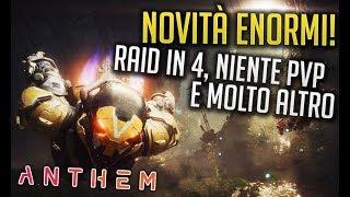 ANTHEM - NOVITA' ENORMI: RAID IN 4, NIENTE PVP E MOLTO ALTRO..