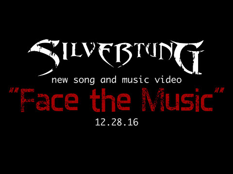 Silvertung Face The Music Preview (Video release Dec 28, 2015!)