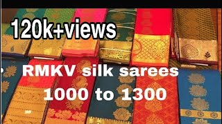 1000 to 1300 Rmkv silk sarees collections.....