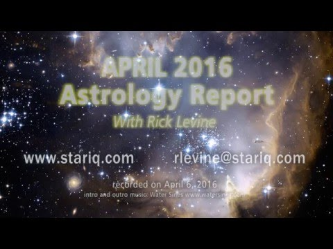Rick Levine's Astrology Forecast for April 2016