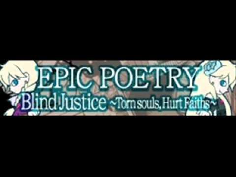 エピックポエトリーLONG「EPIC POETRY」Blind Justice ~Torn souls, Hurt Faiths ~