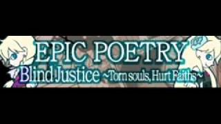エピックポエトリーLONG「EPIC POETRY」Blind Justice ~Torn souls, Hurt Faiths ~